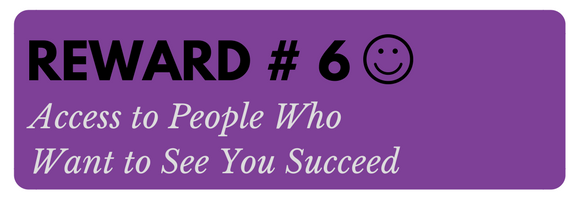 Button 6 Access to People Who Want to See You Succeed